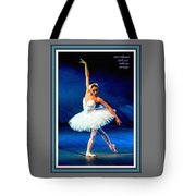 Ballerina On Stage L A With Alt. Decorative Ornate Printed Frame.  Tote Bag
