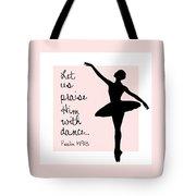 Ballerina Praise Tote Bag