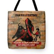 Ban Bullfighting Tote Bag
