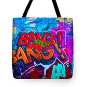 Bang Graffiti Nyc 2014 Tote Bag