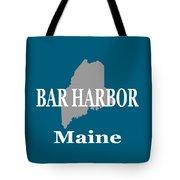 Bar Harbor Maine City And Town Pride  Tote Bag