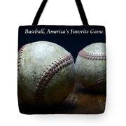 Baseball Americas Favorite Game Tote Bag