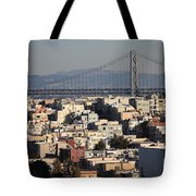 Bay Bridge With Houses And Hills Tote Bag