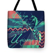 Be A Unicorn 2 Tote Bag