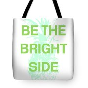 Be The Bright Side- Art By Linda Woods Tote Bag by Linda Woods