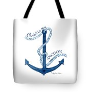 Beach House Nautical Ship Christ Is My Anchor Tote Bag