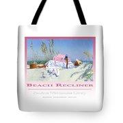 Beach Recliner Poster Tote Bag
