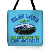 Bear Lake Rocky Mountain National Park Colorado Tote Bag