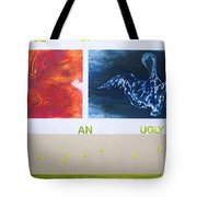 Beautiful In An Ugly World Tote Bag