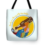 Beauty And The Beer Tote Bag
