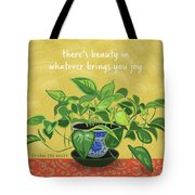 Beauty In Joy Tote Bag