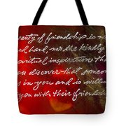 Beauty Of Friendship Tote Bag