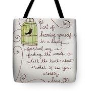 Becoming Yourself Tote Bag