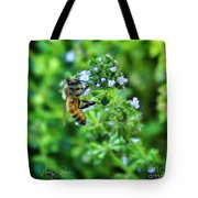 Bee Is In The Oregano Tote Bag