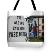 Belfast Mural - Free Derry - Ireland Tote Bag