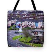 Belfast Mural - Derry Neighborhood - Ireland Tote Bag