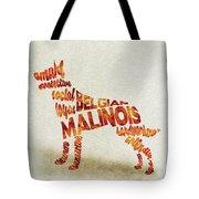 Belgian Malinois Watercolor Painting / Typographic Art Tote Bag