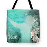 Believe In Fairies Tote Bag