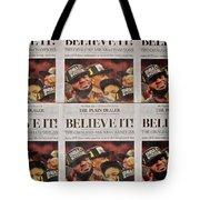 Believe It Tote Bag