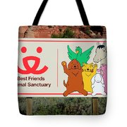 Best Friends Animal Sanctuary Angel Canyon Knob Utah Signage 03 Tote Bag