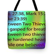 Between Two Thieves Tote Bag