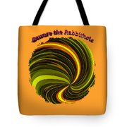Beware The Rabbit Hole Tote Bag
