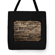 Big Whiskey Fire Arm Sign Tote Bag