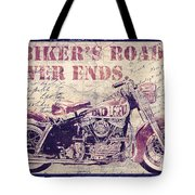 Biker's Road Never Ends Tote Bag