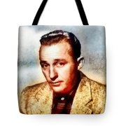 Bing Crosby, Hollywood Legend By John Springfield Tote Bag