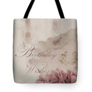 Birthday Wishes - Candles, Crystal And Roses Tote Bag