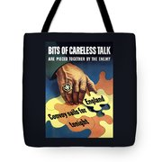 Bits Of Careless Talk Tote Bag