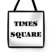 Black Border Times Square Tote Bag