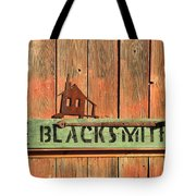 Blacksmith Sign Tote Bag