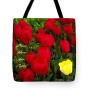 Bloom Where Your Planted Tote Bag