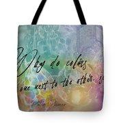 Blown Glass Quote Tote Bag