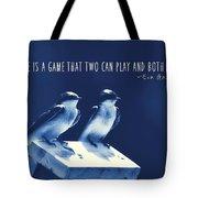 Blue Birds Quotes Tote Bag