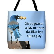 Blue Jay And A Peanut Tote Bag