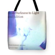 Book From Darkness To Light 2nd Edition Tote Bag