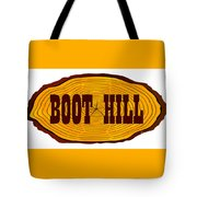 Boot Hill Log Sign Tote Bag
