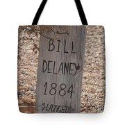 Boot Hill, Tombstone, Az Tote Bag