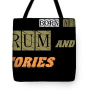 Born After Tote Bag