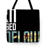 Born And Raised In Delaware Birthday Gift Nice Design Tote Bag