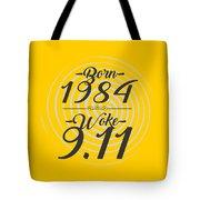 Born Into 1984 - Woke 9.11 Tote Bag
