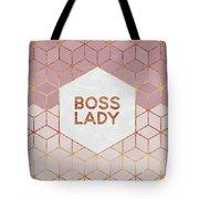 Boss Lady Tote Bag by Elisabeth Fredriksson