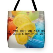 Bottoms Up Quote Tote Bag
