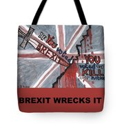 Brexit Wrecks It Square Tote Bag