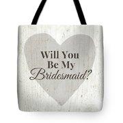 Bridesmaid Card Rustic- Art By Linda Woods Tote Bag