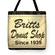 Britt's Donut Shop Sign 3 Tote Bag