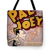 Broadway: Pal Joey, 1940 Tote Bag