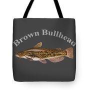 Brown Bullhead Tote Bag